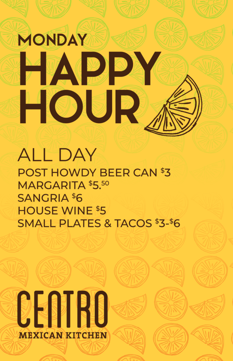 Monday All Day Happy Hour