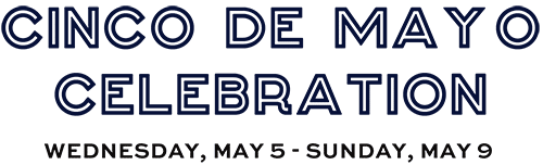 Cinco de Mayo - Wednesday, May 5